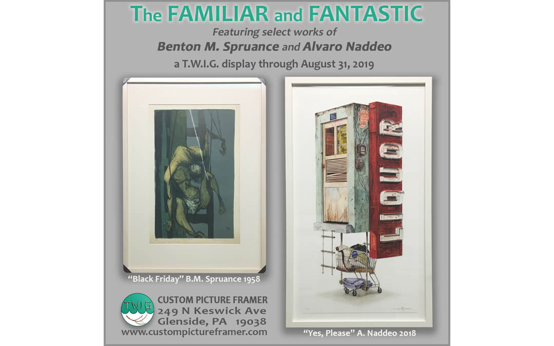 """The Familiar and Fantastic""- a T.W.I.G. display through August 31, 2019"